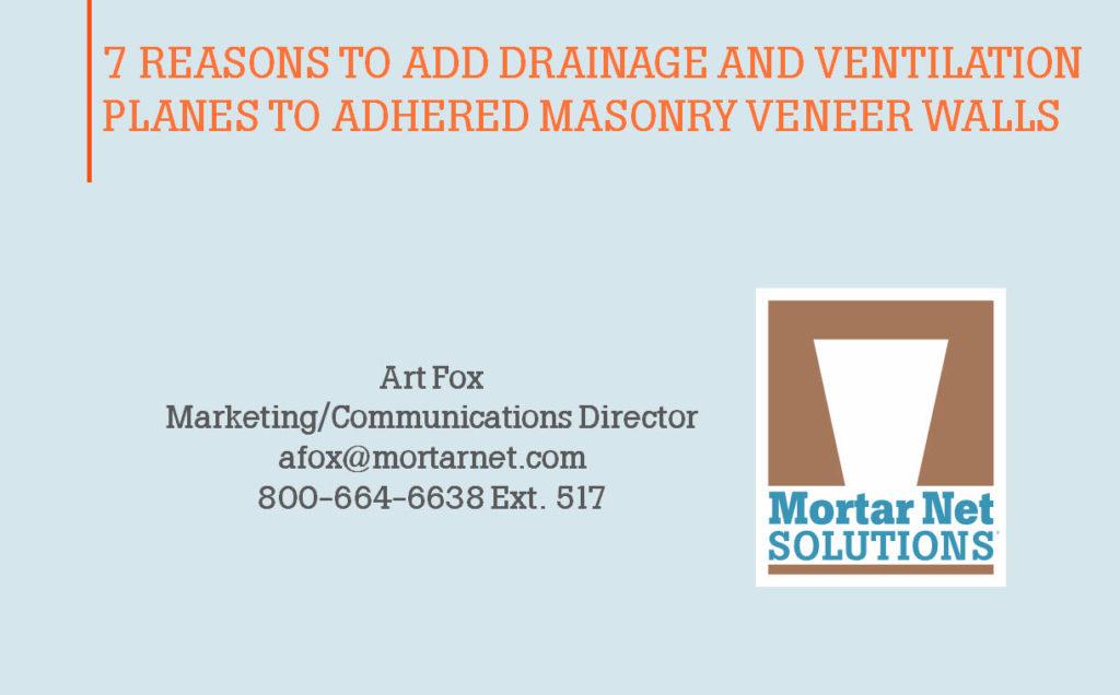 7 reasons to add drainage and ventilation planes to adhered masonry veneer walls
