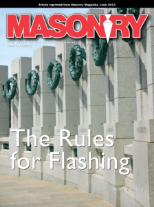 Masonry - The Voice of the Masonry Industry. Volume 51, Number 05. The Rules for Flashing by Steve Fechino